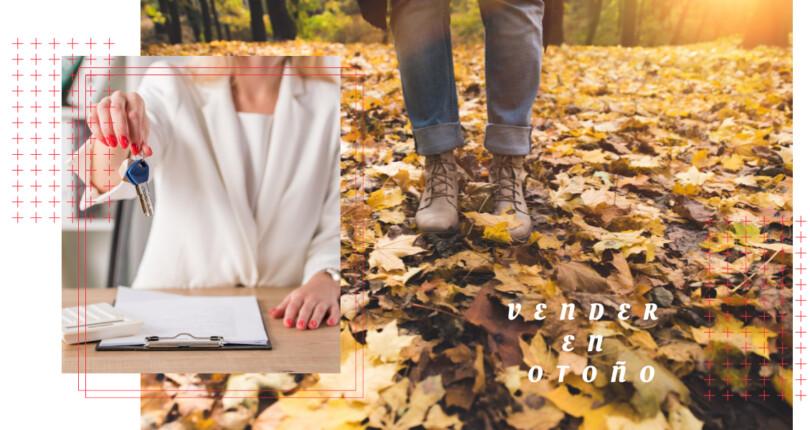 Vender en otoño tu casa